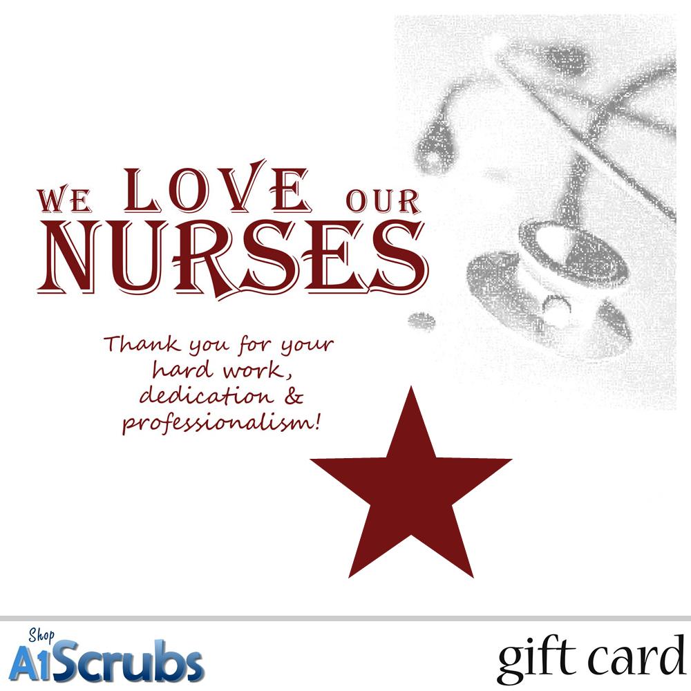 We Love Our Nurses - E-Gift Card